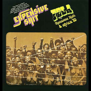 Fela Kuti Expensive Shit