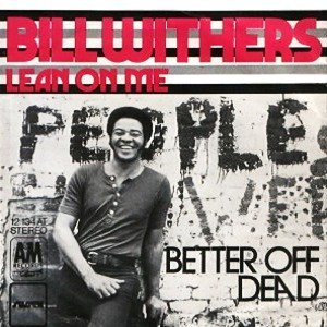 Bill Withers Lean on Me [Original Version] — Download Mp3