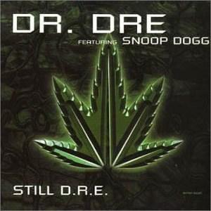 Dr. Dre Still D.R.E. (ft. Snoop Dogg)