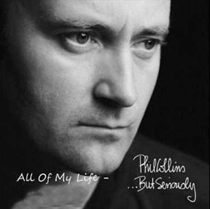 Phil Collins All Of My Life