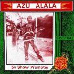 Show Promoter - Azu Alala