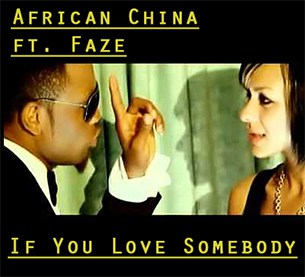 African China If You Love Somebody (ft. Faze)