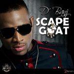 D'Banj – Scape Goat + The Fix (ft. Kanye West)