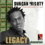 Duncan Mighty – Na God