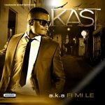Kas – If You Wind For Me