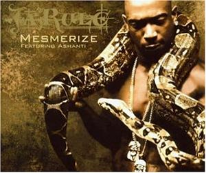 Ja Rule Mesmerize (ft. Ashanti)