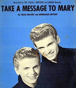The Everly Brothers Take a Message to Mary
