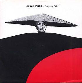 Grace Jones – Living My Life