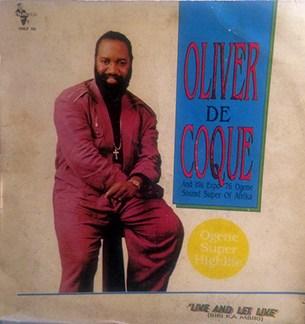Oliver De Coque Biri Ka Mbiri (Live And Let Live)