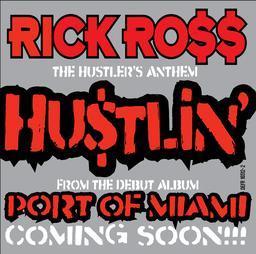 Rick Ross Hustlin' + Remix (ft. Jay Z & Young Jeezy)