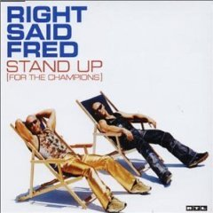 Right Said Fred Stand Up [For The Champions]