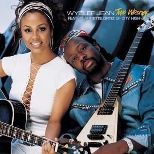 Wyclef Jean Two Wrongs (ft. Claudette Ortiz)