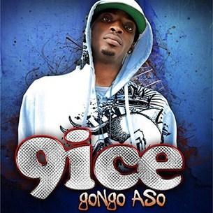 9ice Gongo Aso (Prod. by ID Cabassa)