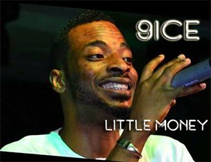 9ice Little Money