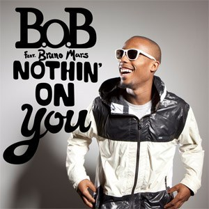 BoB Nothin On You (ft. Bruno Mars)