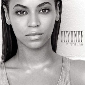 Beyonce If I Were A Boy + R. Kelly Remix
