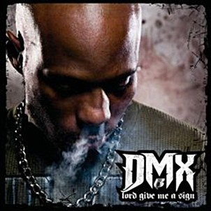 Dmx Lord Give Me a Sign