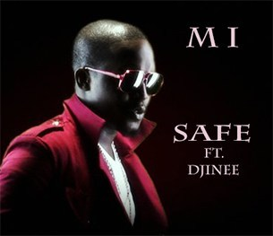 MI Safe (ft. Djinee)