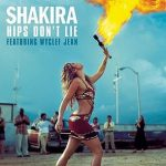 Shakira (ft. Wyclef Jean) – Hips Don't Lie