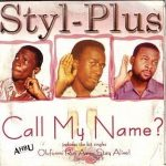 Styl-Plus – Call My Name