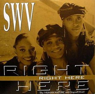 SWV Right Here + Human Nature Radio Mix