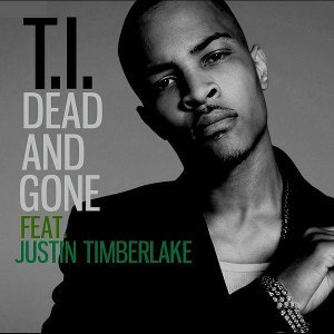 TI Dead and Gone (ft. Justin Timberlake)
