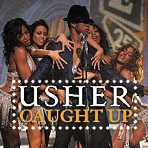 Usher Caught Up