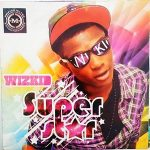 [Album]: Wizkid – Superstar