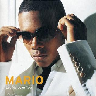 Mario Let Me Love You Official & Reggaeton Remix