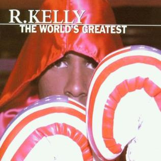 R Kelly The Worlds Greatest