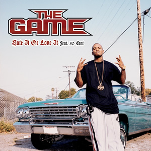 The Game 50 Cent Hate It or Love It + G-Unit Remix