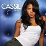 Cassie – Long Way to Go (Long Way 2 Go)