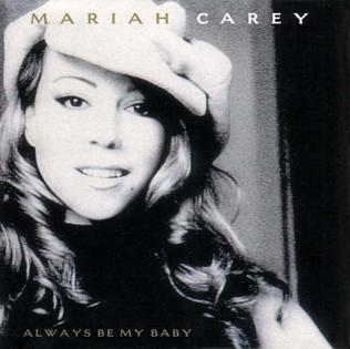 Mariah Carey Always Be My Baby