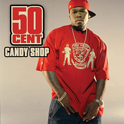 50 Cent Candy Shop (ft. Olivia)