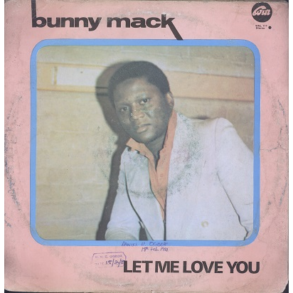 Bunny Mack Let Me Love You (My Sweety My Sugar) Album