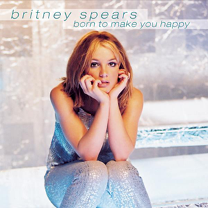 Britney Spears Born to Make You Happy