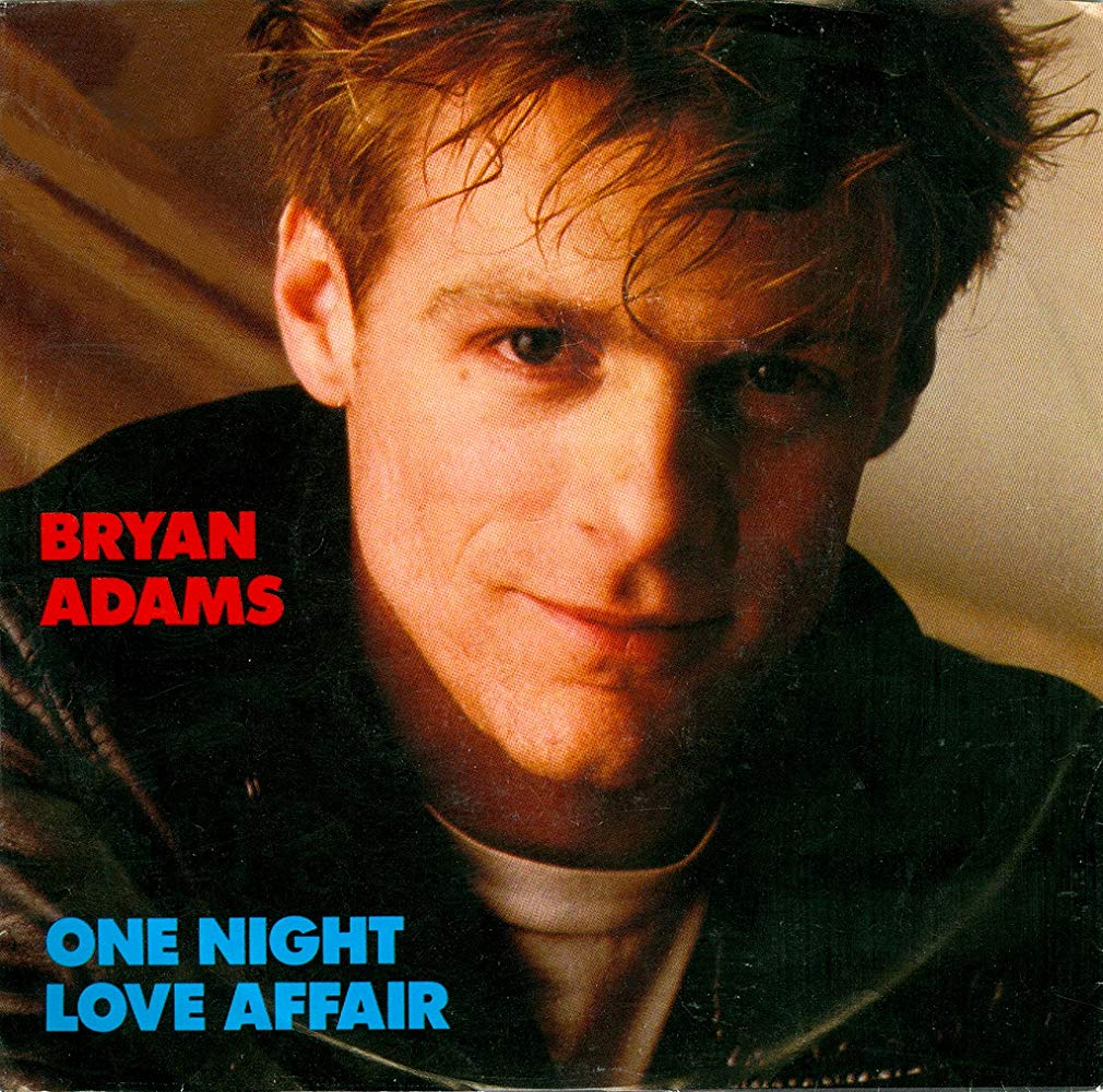 Bryan Adams One Night Love Affair