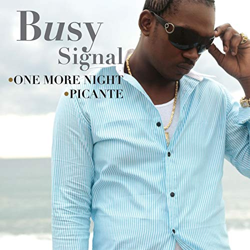 Busy Signal One More Night