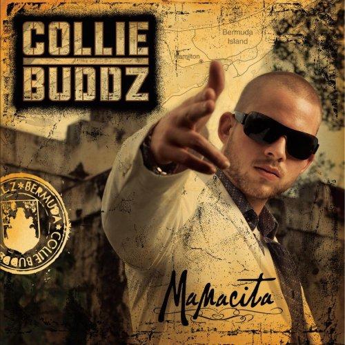 Collie Buddz Mamacita