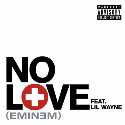 Eminem No Love (ft. Lil Wayne)
