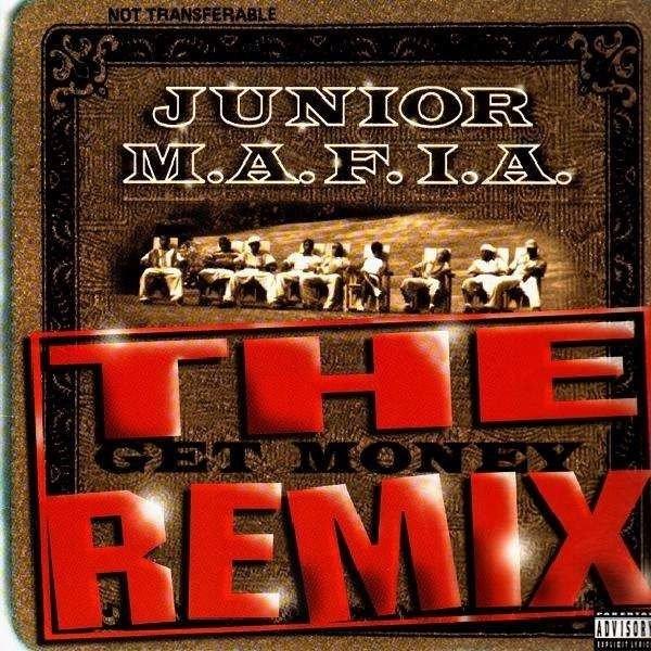Junior MAFIA Get Money + Remix