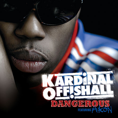 Kardinal Offishall Dangerous (ft. Akon) + Remix