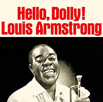 Louis Armstrong Hello Dolly