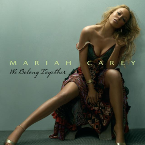 Mariah Carey We Belong Together