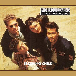 Michael Learns To Rock Sleeping Child + Remix