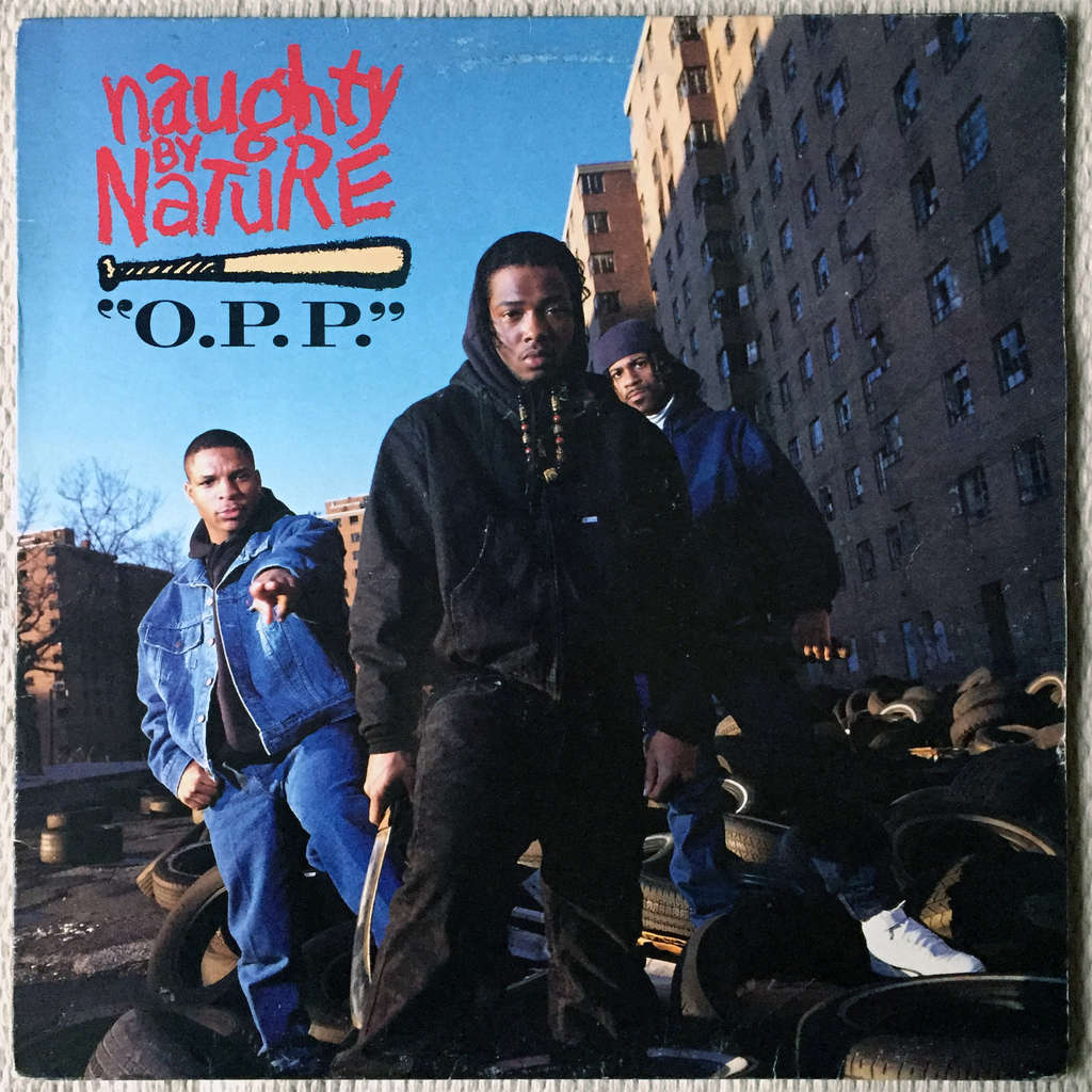 Naughty By Nature O P P