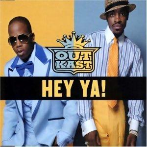 OutKast Hey Ya!