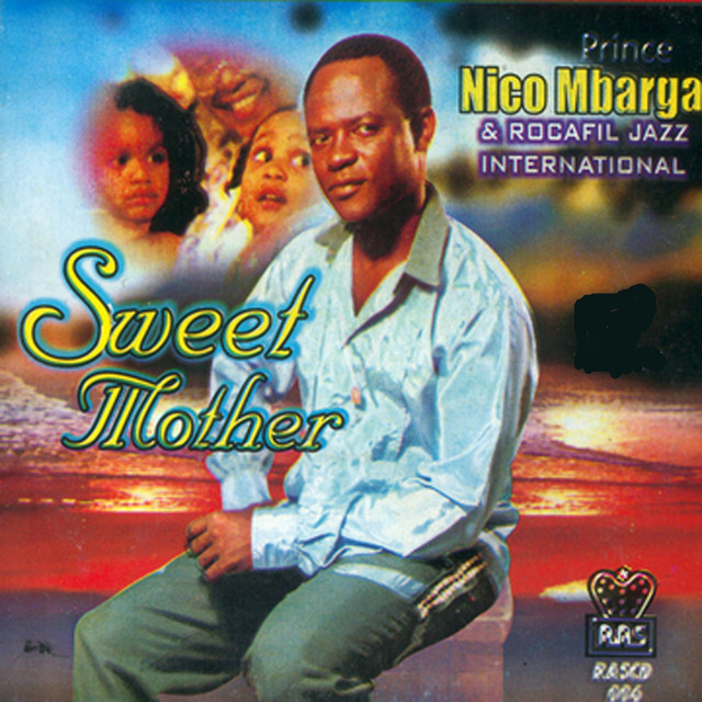 Prince Nico Mbarga Sweet Mother