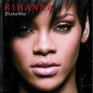 Rihanna Disturbia