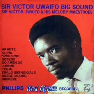 Sir Victor Uwaifo And His Melody Maestroes Big Sound (1969)